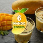 6 Cool Mango Recipes